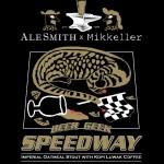 Alesmith Mikkeller Beer Geek Speedway