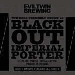 Evil Twin Brewing Black Out Imperial Porter