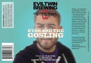 Evil Twin Brewing Ryan And The Gosling