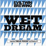 Nye øl: Evil Twin Brewing (I)PA, Wet Dream (2012)