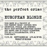 The Perfect Crime European Blonde