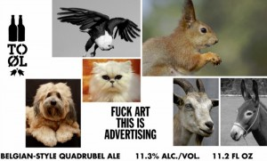 To Øl Fuck Art This Is Advertising