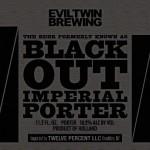 Øl på vej: To Imperial Portere fra Evil Twin Brewing