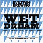 Nye øl: Evil Twin Brewing (I)PA, Wet Dream (2012)